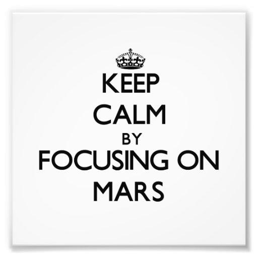 Houd Rust door zich op Mars te concentreren Foto Kunst
