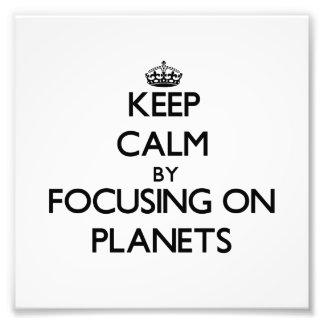 Houd Rust door zich op Planeten te concentreren Fotoafdrukken