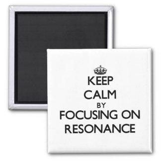 Houd Rust door zich op Resonantie te concentreren
