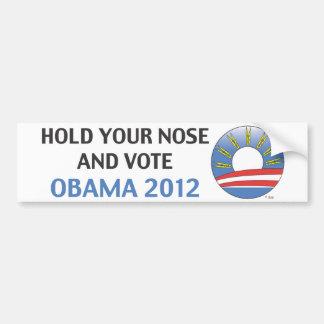 Houd Uw Neus en Stem Obama 2012 Bumpersticker