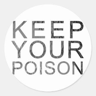 Houd Uw Vergift Ronde Stickers