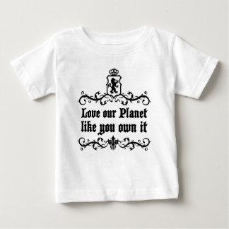 Houd van Onze Planeet als u bezitten het Baby T Shirts