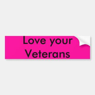 Houd van uw Veteranen Bumpersticker