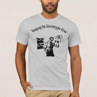 Houdend Stereotiepe Levend - Gymnastiek T Shirt