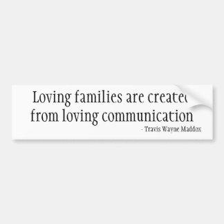 Houdende van Families en Mededeling Bumpersticker