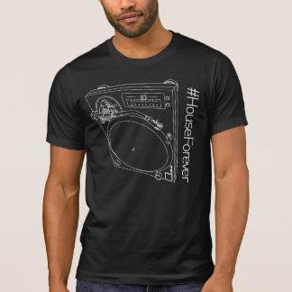 #HouseForever - Druk 1 T Shirt