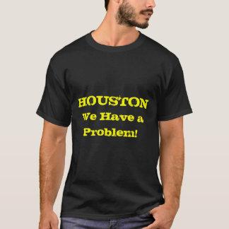 Houston hebben wij een Probleem T Shirt
