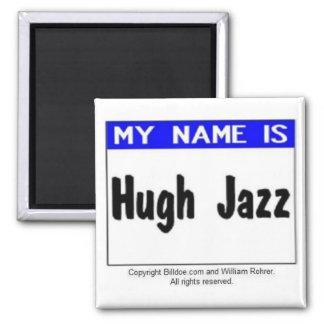 Hugh Jazz Magneet