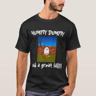 Humpty Dumpty had een Grote herfst! T Shirt