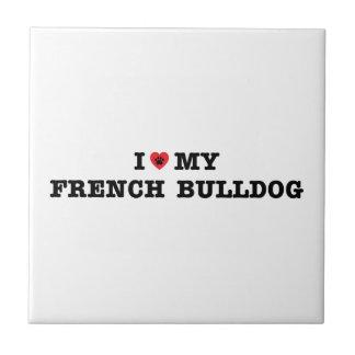 I Hart Mijn Franse Buldog Keramisch Tegeltje