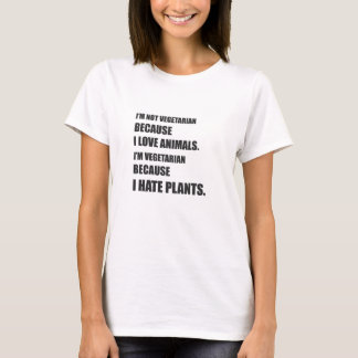 I' m Vegetarian Because I Haast Zaailingen T Shirt