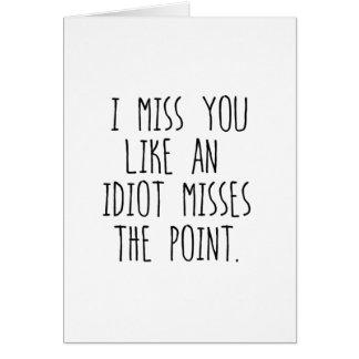 I Misser You Kaart