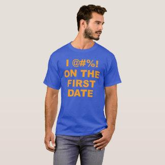 I @#%! Op de Eerste Datum Fatties Jeff Portnoy T Shirt