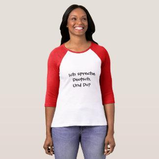 Ich spreche Deutsch. Und Du? T Shirt