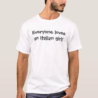 Iedereen houdt van een Italiaans meisje T Shirt
