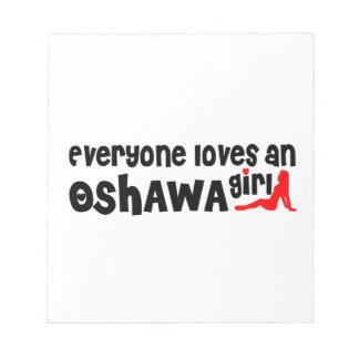 Iedereen houdt van een Meisje Oshawa Notitieblok