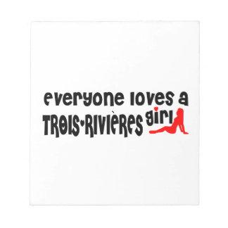 Iedereen houdt van een Meisje trois-Rivières Notitieblok