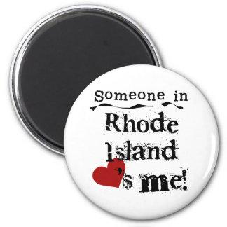 Iemand in Rhode Island houdt van me Magneet