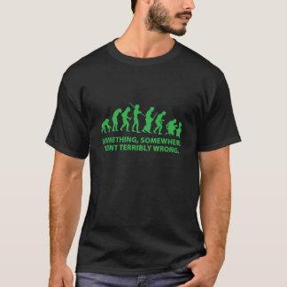Iets, ergens ging vreselijk Verkeerd T Shirt
