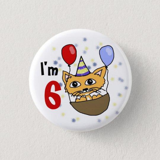 Ik ben 6 verjaardag ronde button 3,2 cm