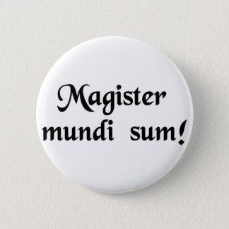 Ik ben de meester van het heelal! ronde button 5,7 cm