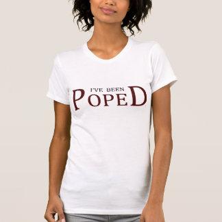 Ik ben de T-shirt van Vrouwen POPED GEWEEST
