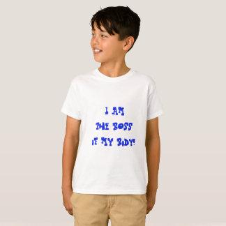 Ik ben de Werkgever van mijn lichaam T Shirt