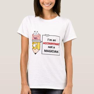 Ik ben een ACCOUNTANT niet een TOVENAAR T Shirt