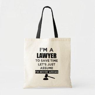 Ik ben een advocaat ik nooit de zak van verkeerde draagtas