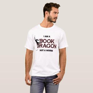 Ik ben een Draak van het Boek, niet een Worm T Shirt