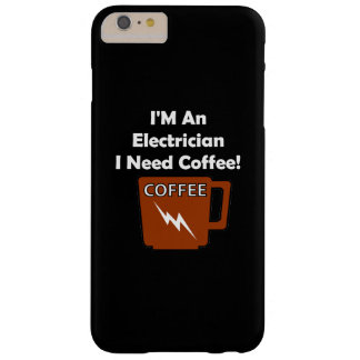 Ik ben een Elektricien, heb ik Koffie nodig! Barely There iPhone 6 Plus Hoesje