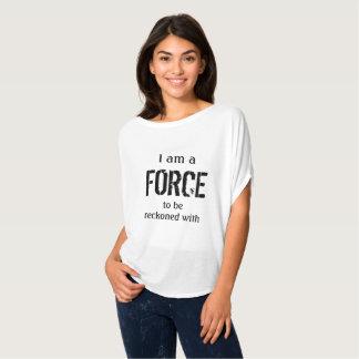 Ik ben een kracht dat worden moet berekend met t shirt