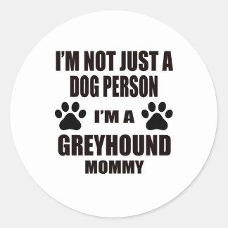 Ik ben een Mama van de Windhond Ronde Sticker