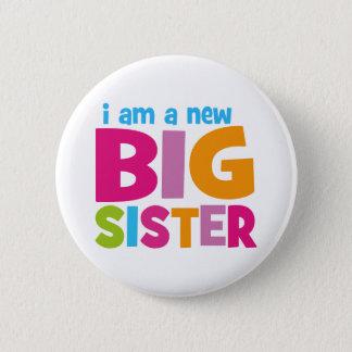 Ik ben een nieuwe Grote Zuster Ronde Button 5,7 Cm