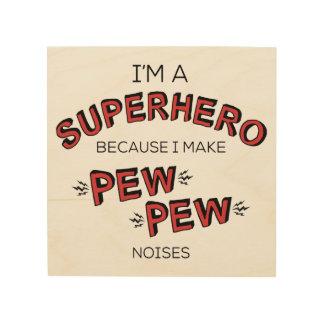 Ik ben een Superhero omdat ik het Lawaai van de Hout Afdruk