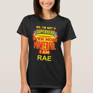 Ik ben geen Superhero. Ik ben RAE. De Verjaardag T Shirt