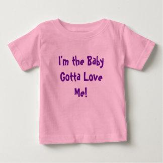 Ik ben het Baby kreeg om van me te houden! Baby T Shirts