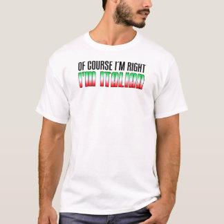 Ik ben Juist ik ben Italiaans T Shirt