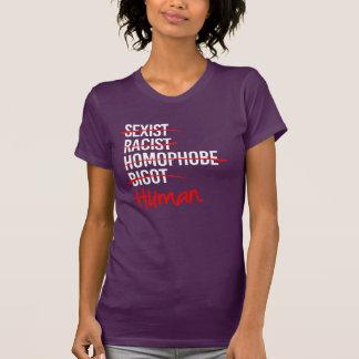 Ik ben Menselijk - Nr aan het Seksisme Homophobia T Shirt
