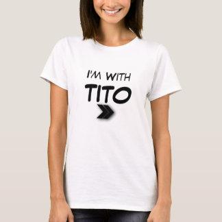 Ik ben met Tito Recht T Shirt