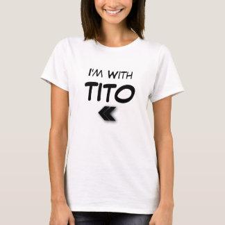 Ik ben met Verlaten Tito T Shirt