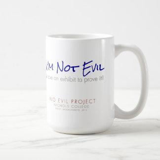 Ik ben niet Kwaad - ik heb een tentoongesteld Koffiemok