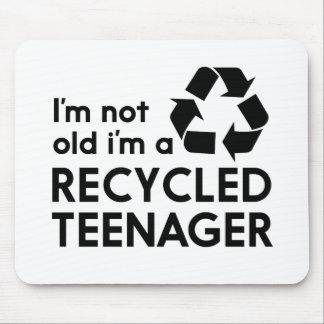Ik ben niet Oud, ben ik een Gerecycleerde Tiener Muismatten