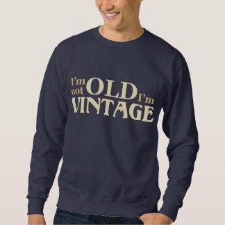 Ik ben niet oud ik ben vintage trui