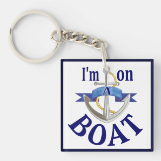 Ik ben op een grappig spreuk van de Boot keychain Sleutelhanger