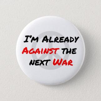Ik ben reeds tegen Oorlog Ronde Button 5,7 Cm