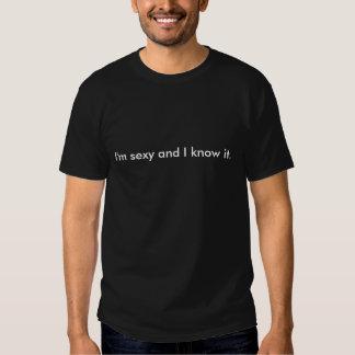 Ik ben sexy en ik ken het overhemd t shirts
