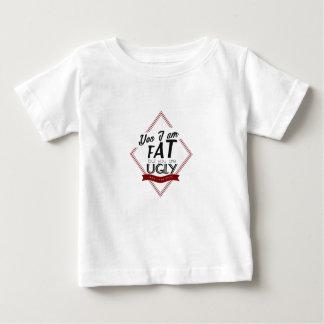 Ik ben Vet u ben Lelijk Baby T Shirts