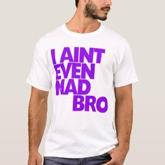 Ik ben zelfs geen Gekke Bro T Shirt