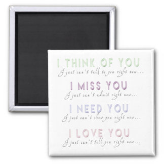 Ik denk Misser Need Love You Magnet Magneet